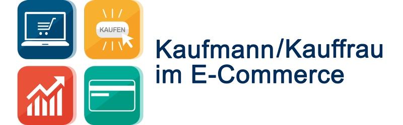 Der neue Ausbildungsberuf  Kaufmann Kauffrau im E-Commerce 6c83c3672a4